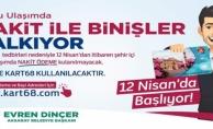 Aksaray'da toplu taşımada kart zorunluluğu